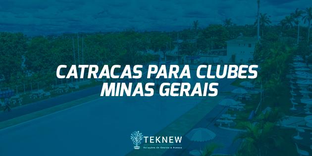 Catracas para Clubes - Minas Gerais